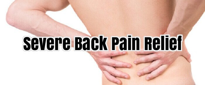 Severe Back Pain Relief